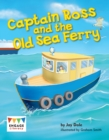 Image for Captain Ross and the old sea ferry