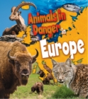 Image for Animals in danger in Europe