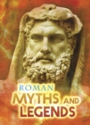 Image for Roman myths and legends