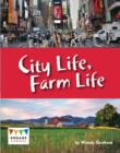Image for City life, farm life