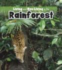 Image for Living and non-living in the rainforest