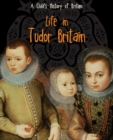 Image for Life in Tudor Britain