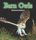 Image for Barn owls  : nocturnal hunters