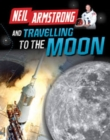 Image for Neil Armstrong and travelling to the Moon