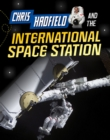 Image for Chris Hadfield and the International Space Station