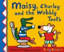 Image for Maisy, Charley and the wobbly tooth