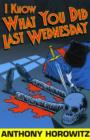 Image for I know what you did last Wednesday