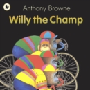 Image for Willy the champ
