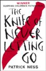 Image for The Knife of Never Letting Go