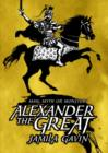 Image for Alexander the Great: man, myth or monster?