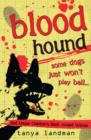 Image for Blood hound