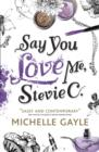 Image for Say you love me, Stevie C