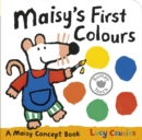 Image for Maisy's first colours