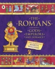 Image for The Romans  : gods, emperors and dormice
