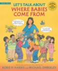 Image for Let's talk about where babies come from  : a book about eggs, sperm, birth, babies and families