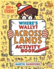 Image for Where's Wally? Across Lands : Activity Book