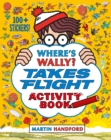 Image for Where's Wally? Takes Flight : Activity Book