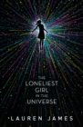 Image for The loneliest girl in the universe