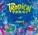 Image for Tropical Terry