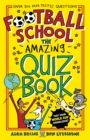Image for Football school  : the amazing quiz book