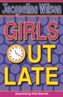 Image for Girls out late