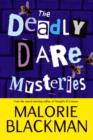 Image for The deadly dare mysteries