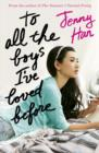 Image for To all the boys I've loved before