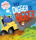 Image for My digger is bigger