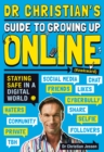 Image for Dr Christian's guide to growing up online  : (`awkward)