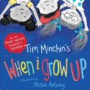 Image for Tim Minchin's when I grow up