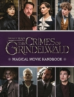 Image for Fantastic beasts - the crimes of Grindelwald magical movie handbook