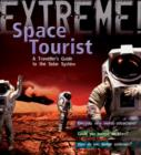 Image for Space tourist  : a traveller's guide to the solar system