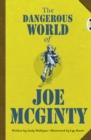 Image for BC Red (KS2) B/5B The Dangerous World of Joe McGinty