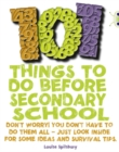 Image for 101 Things to Do Before Secondary School : BC NF Red (KS2) B/5B 101 Things to do before Secondary School NF Red (KS2) B/5b