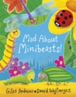 Image for Mad about minibeasts!