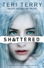 Image for Shattered