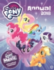 Image for My Little Pony: My Little Pony Annual 2018 : With Exclusive Movie Content