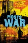 Image for Mosi's war