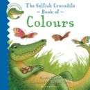 Image for The selfish crocodile book of colours