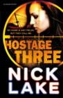 Image for Hostage three
