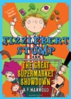 Image for Fizzlebert Stump and the great supermarket showdown