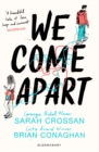 Image for We come apart