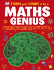 Image for Train Your Brain to be a Maths Genius.