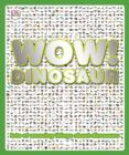 Image for Wow! Dinosaur.
