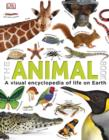 Image for The animal book: a visual encyclopedia of life on Earth.