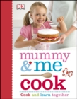 Image for Mummy & me cook.