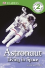 Image for Astronaut: living in space