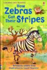 Image for How zebras got their stripes  : a tale from Africa