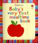 Image for Baby's very first mealtime book
