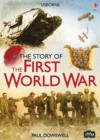 Image for The story of the First World War